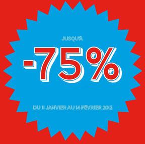 Solde à -75%